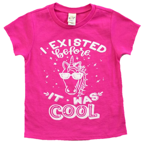 "The ""I Existed Before it was Cool"" T-shirt  ***more colors***"