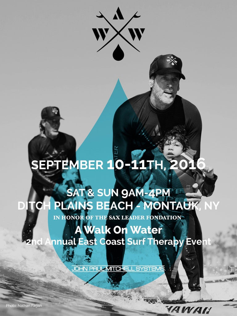 A Walk On Water event this weekend in Montauk, New York!