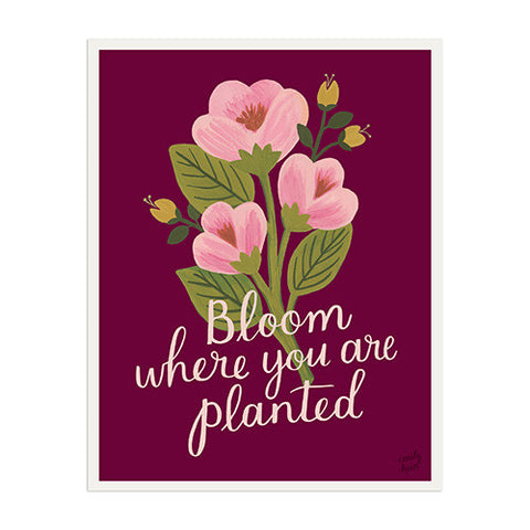 Bloom Where You Are Planted - Anchor Point Paper Co.