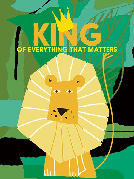 CARD - FATHER'S DAY - KING OF EVERYTHING THAT MATTERS