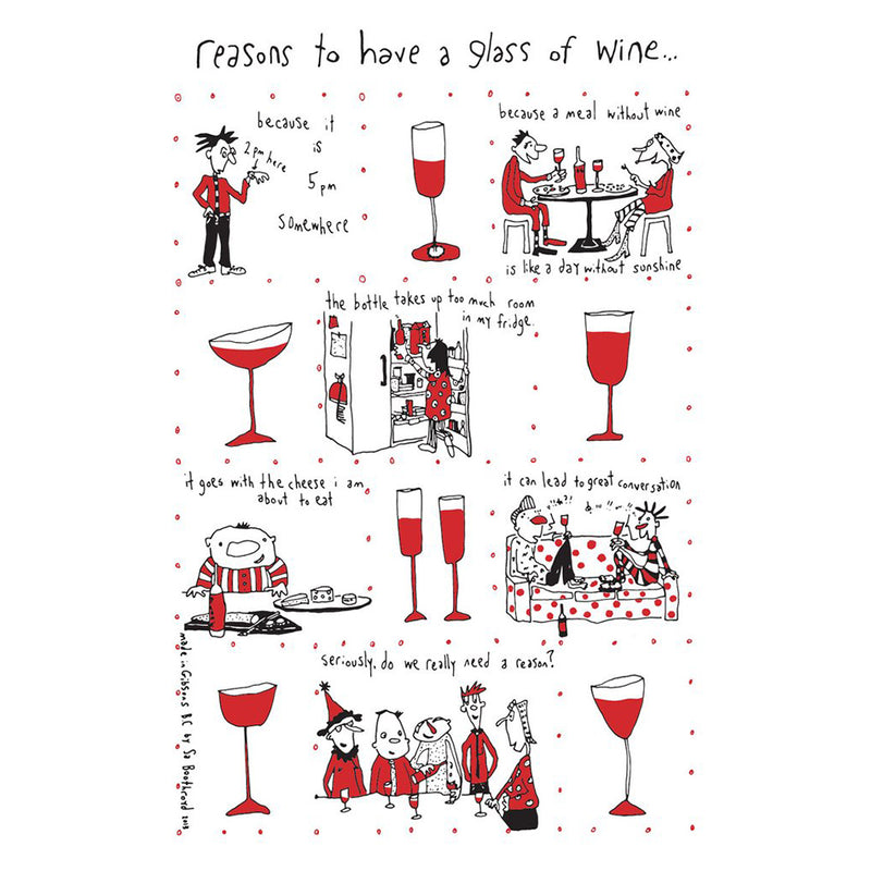 TEA TOWEL - REASONS TO HAVE A GLASS OF WINE