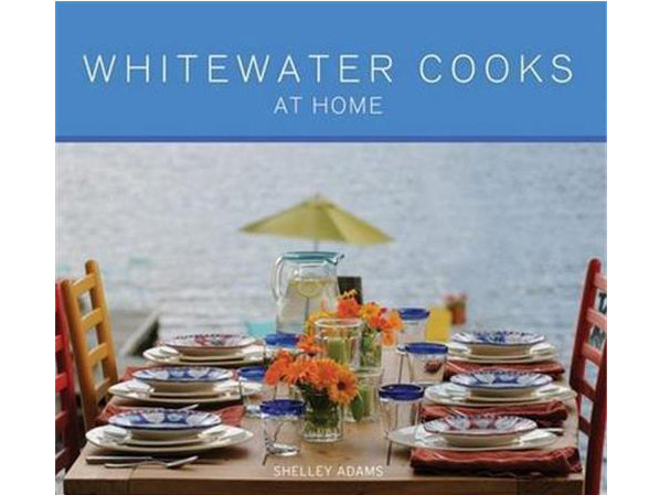 BOOKS - WHITEWATER COOKS - AT HOME