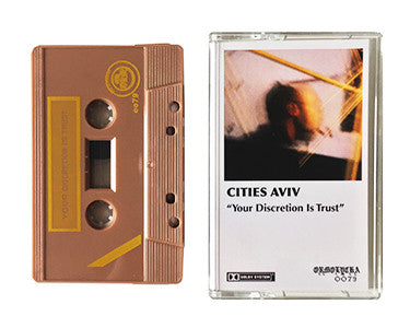 CITIES AVIV | YOUR DISCRETION IS TRUST | CASSETTE TAPE | oo79