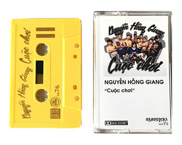 NGUYỀN HỒNG GIANG | Cuộc Chơi | CASSETTE TAPE | oo76