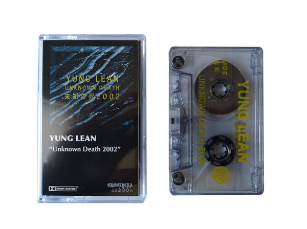 YUNG LEAN | UNKNOWN DEATH 2002 | CASSETTE TAPE | oo200cI