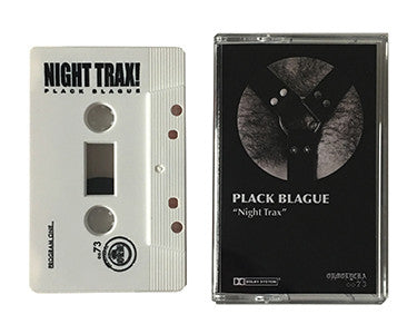 PLACK BLAGUE | NIGHT TRAX | CASSETTE TAPE | oo73