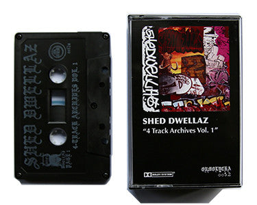 SHED DWELLAZ | 4-TRACK ARCHIVES VOL. 1 + LAUNCHIN' JEWELS 96' | 2 x CASSETTE TAPE | oo52