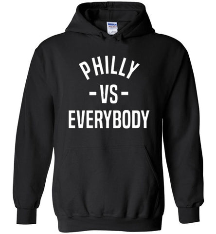 Philly Vs. Everybody Hoodie