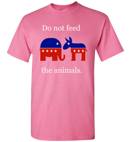 Do not feed the animals political shirt