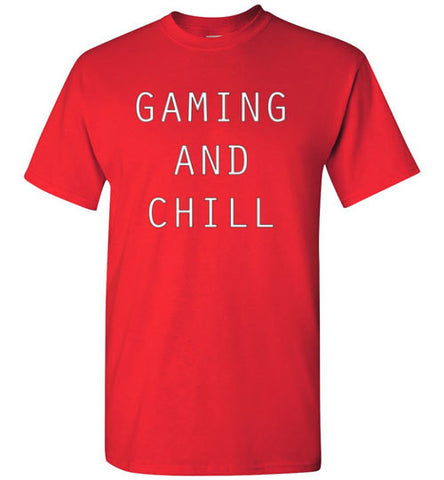 Gaming And Chill Tee