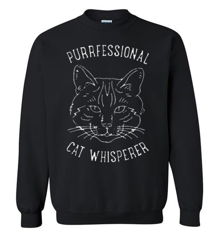 Purrfessional Cat Whisperer Sweatshirt