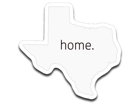 "Texas ""Home"" Sticker"