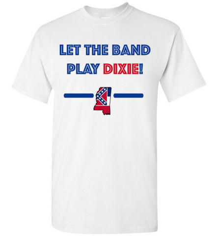 Let The Band Play Dixie Tee