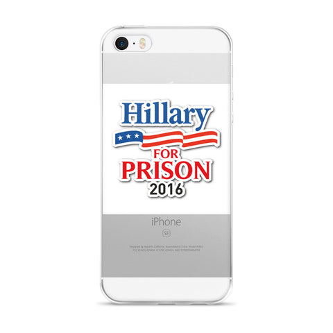 Hillary For Prison iPhone case