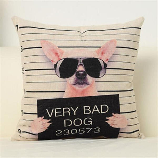 Humorous Bad Dog Cushion Covers Collection