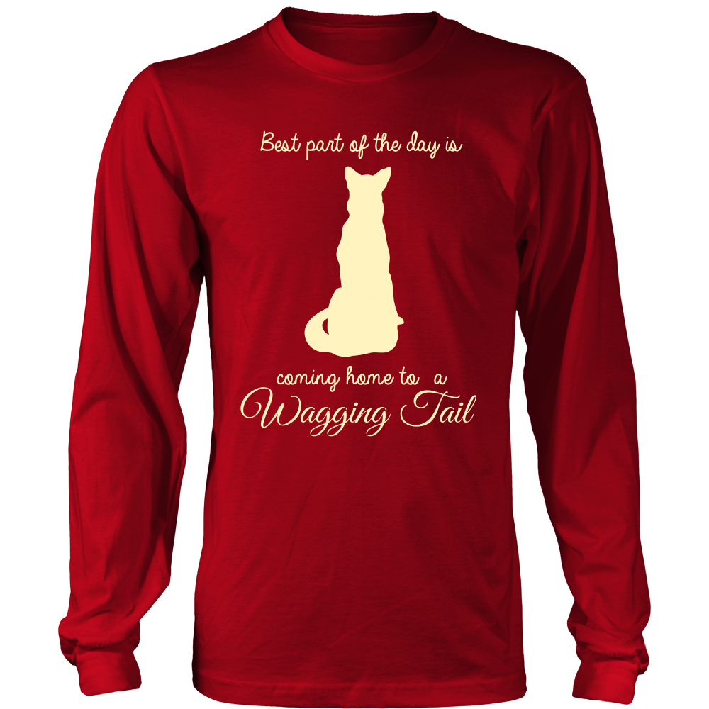 Best Part of the Day is Coming Home to a Wagging Tail - Shirts