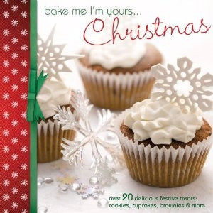 Bake me I m yours...Christmas