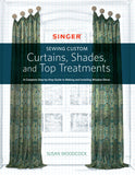 Curtains, Shades and Top Treatments by Susan Woodcock