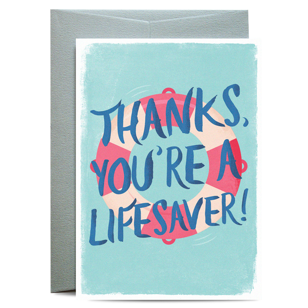 Thanks You're A Lifesaver Greeting Card
