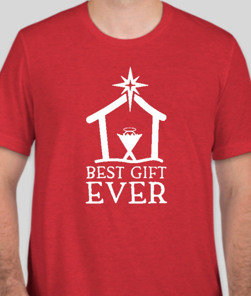 Red Unisex Adult Best Gift EVER Tee - PRESALE SHIPPING DEC. 16th OR Pickup 15th or 16th