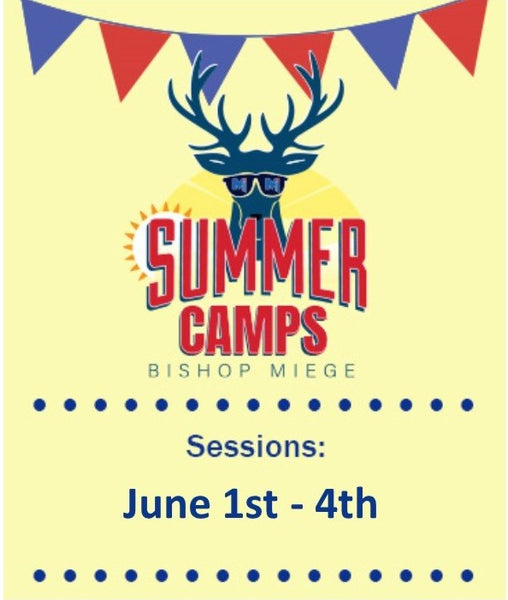 '21 - Summer Camps - Session 1 - June 1st - 4th