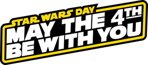 Star Wars Day Stuff!!