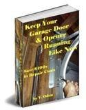 Keep Your Garage Door And Opener Running Like New