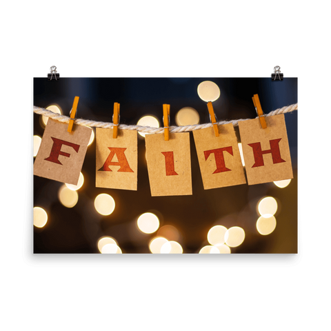 Have Faith Premium Luster Wall Art Poster