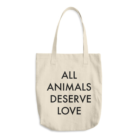 All Animals Deserve Love Tote