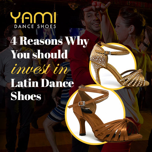 4 Reasons Why You Should Invest in Latin Dance Shoes