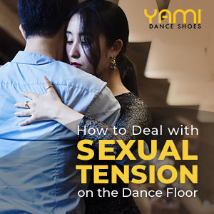 How to Deal with Sexual Tension on the Dance Floor
