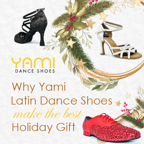 Why Yami Latin Dance Shoes Make the Best Holiday Gift