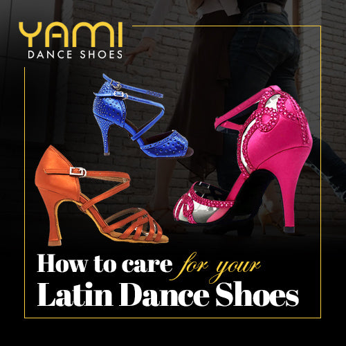 How to Care for Your Latin Dance Shoes