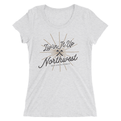 Liv'in It Up Northwest Womens Tee