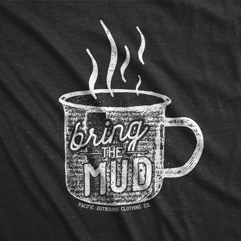 Bring the Mud -Apparel in the Great Pacific Northwest