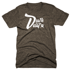 Death Before Decaf -Apparel in the Great Pacific Northwest