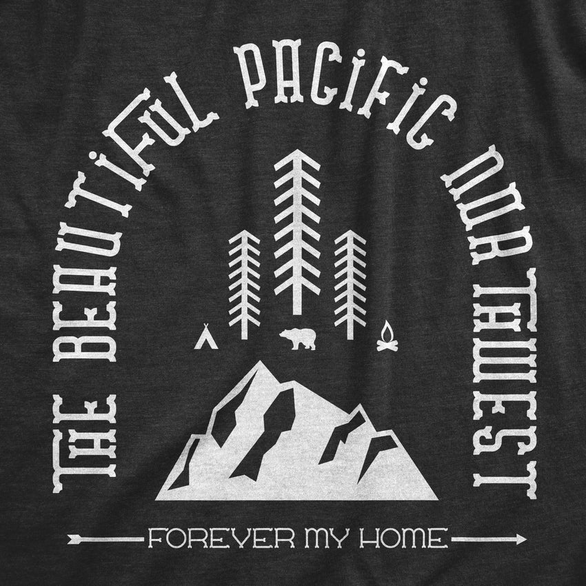 Forever My Home -Apparel in the Great Pacific Northwest