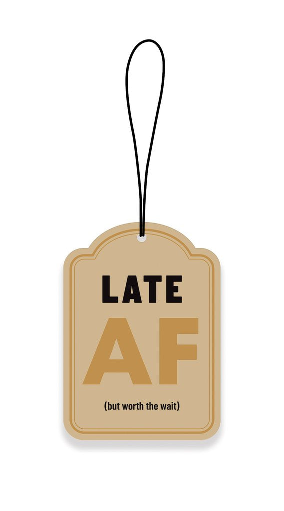 Late AF Car Air Freshener - New Car