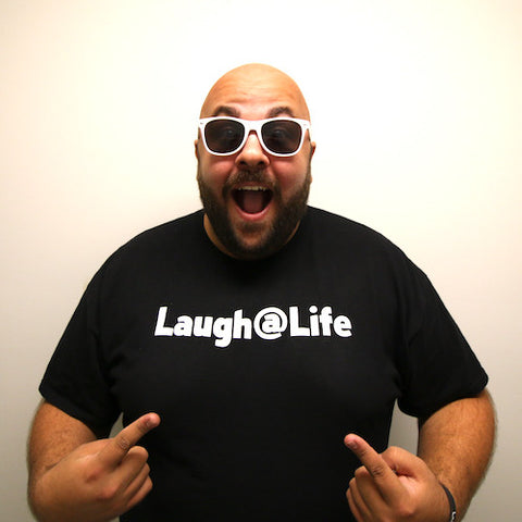 Laugh@Life Shirts (Adult Size)