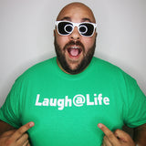 Laugh@Life T-Shirts (Men's)