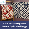 Image of Two Colour Quilt Challenge (May 25 - Jun 5)