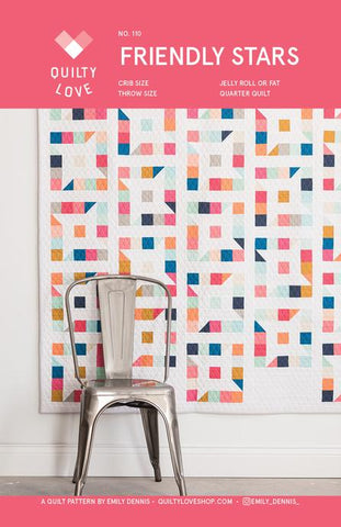 Friendly Stars Quilt Pattern - By Emily Dennis of Quilty Love