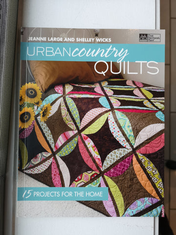 Bradie's De-Stash: Urban Country Quilts book by Jeanne Large and Shelley Wicks