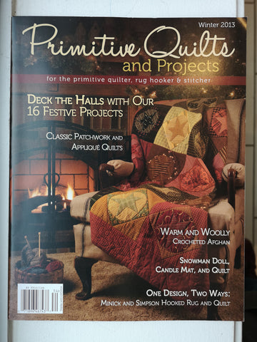 Bradie's De-Stash: Primitive Quilts and Projects Magazine