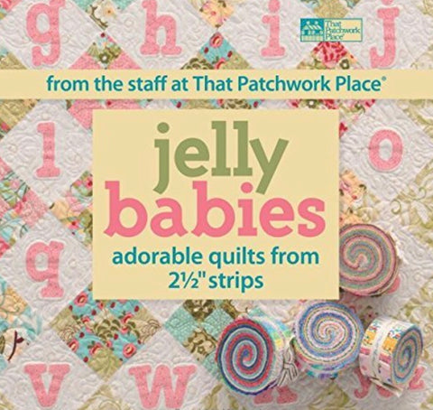 Jelly Babies Quilt Book Compiled by That Patchwork Place