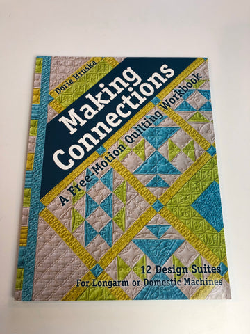 Making Connections Free Motion Quilting Workbook