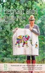 Elephant and I Quilt and Pillow Pattern by Jennifer Sampou