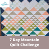 Image of 7 Day Mountain Quilt Challenge (Mar 23-27, 2020)