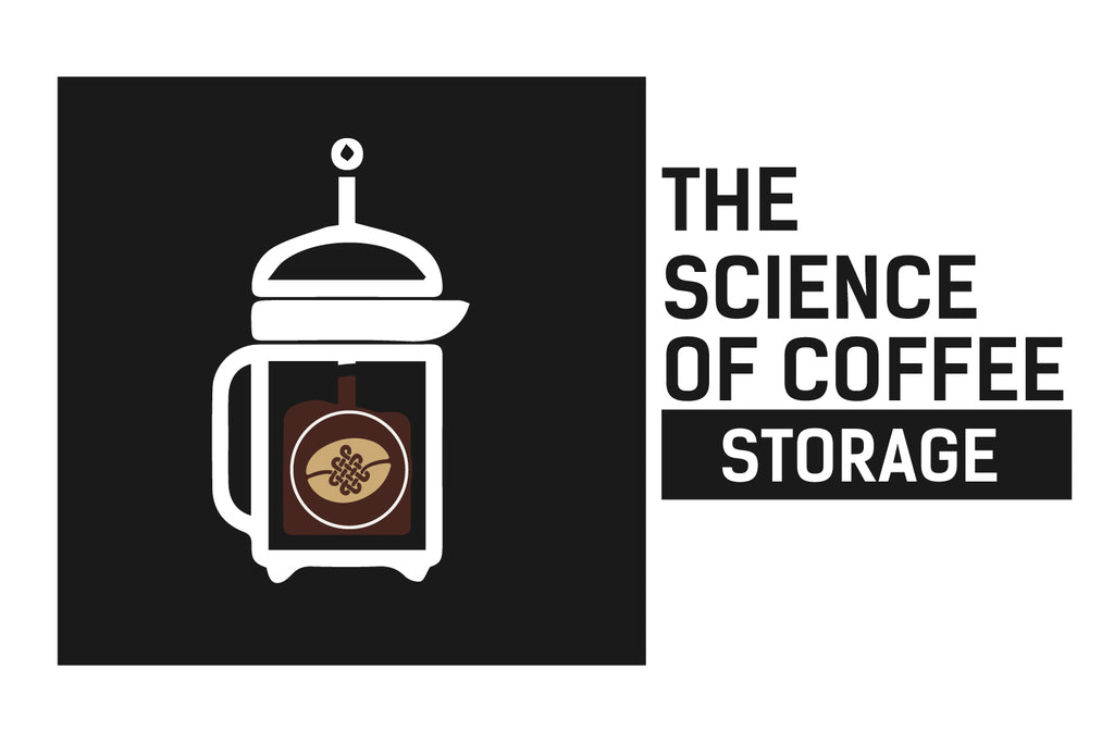 The Science of Coffee: Storing Your Coffee Beans