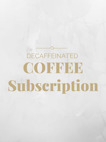Decaf Coffee Subscription
